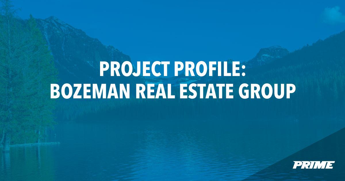 Bozeman Real Estate Group branding and marketing